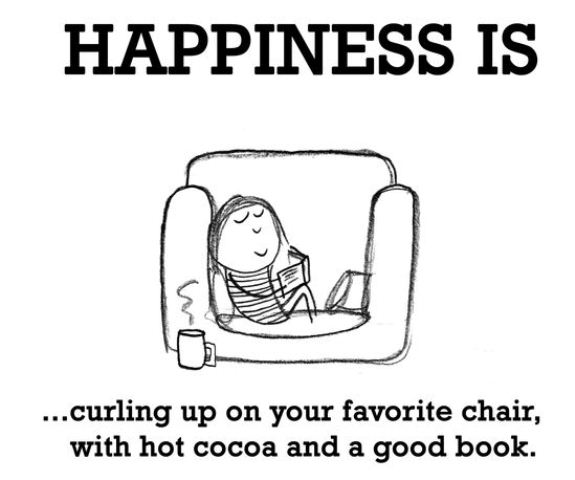 Happiness is curling up on your reading chair and reading a book